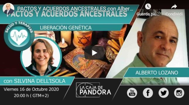 Pactos y Acuerdos Ancestrales con Alberto Lozano Liberación Genética