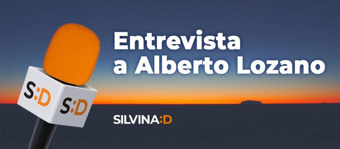 Entrevista con Alberto Lozano 1200x630